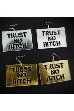 Oversized Giant Gold Silver Glazed Trust No Bitch Punk Rock Disco Hip Hop Earrings Ear Drops